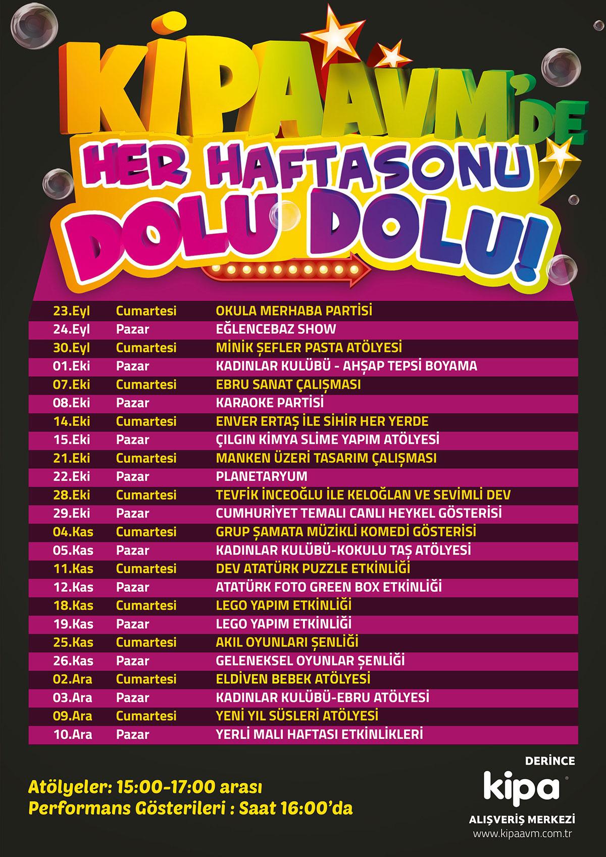 DERİNCE KİPA AVM'DE HER HAFTASONU DOLU DOLU!